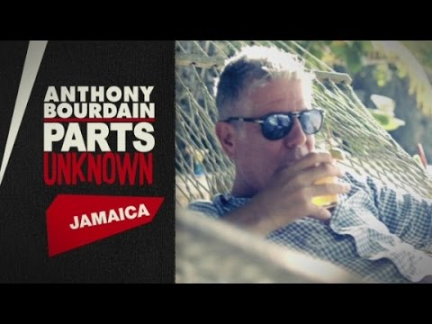 Anthony Bourdain: Parts Unknown comes to Jamaica